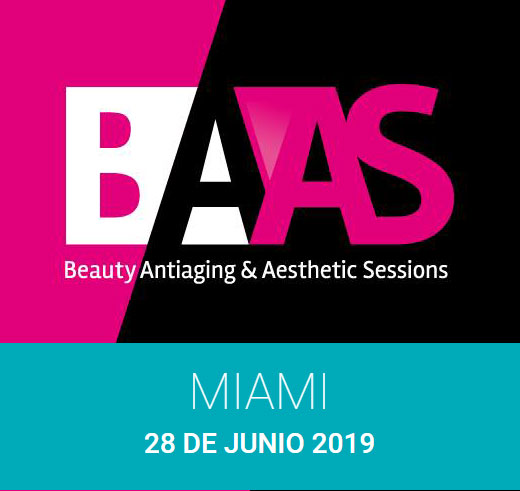 BAAS Miami 2019 / Beauty Antiaging & Aesthetics Sessions